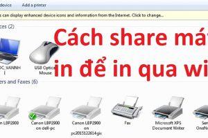 Cách chia sẻ máy in qua mạng Wifi